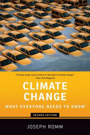 Climate Change: What Everyone Needs to Know® de Joseph Romm