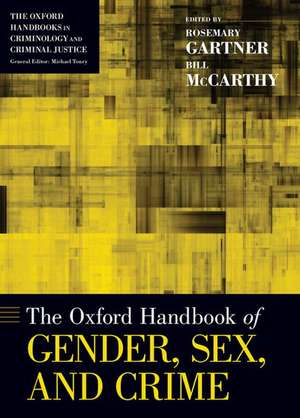 The Oxford Handbook of Gender, Sex, and Crime de Rosemary Gartner