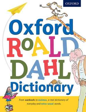Oxford Roald Dahl Dictionary de Susan Rennie