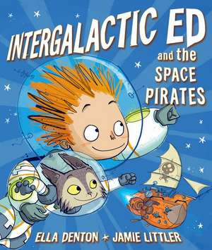 Intergalactic Ed and the Space Pirates