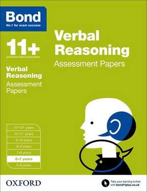 Bond 11+: Verbal Reasoning: Assessment Papers: 6-7 years de J M Bond