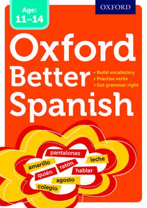 Oxford Better Spanish de  Oxford Dictionaries