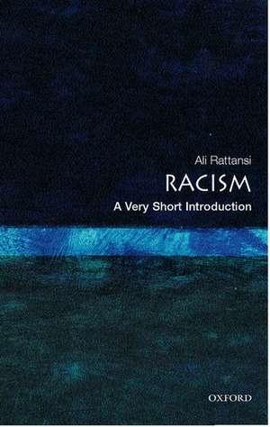Racism: A Very Short Introduction de Ali Rattansi