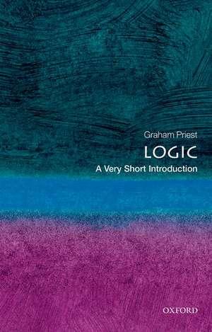 Logic: A Very Short Introduction de Graham Priest