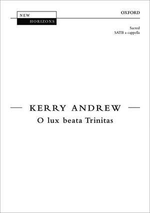 O lux beata Trinitas de Kerry Andrew