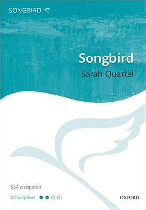 Songbird de Sarah Quartel