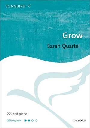 Grow de Sarah Quartel