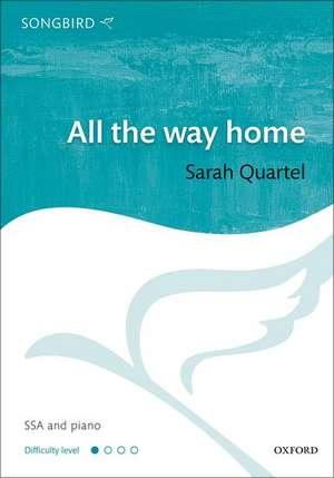 All the way home de Sarah Quartel
