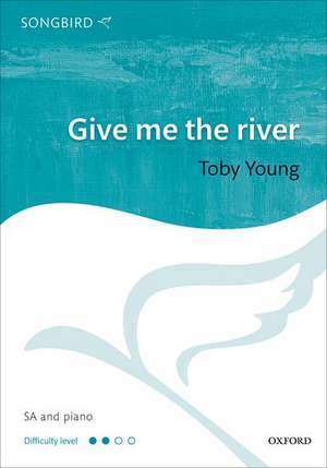 Give me the river de Toby Young