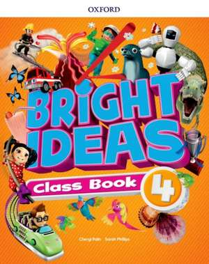 Bright Ideas: Level 4: Pack (Class Book and app)
