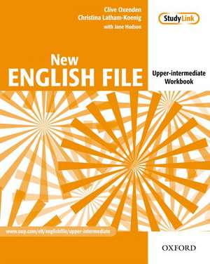 New English File: Upper-Intermediate: Workbook: Six-level general English course for adults de Clive Oxenden
