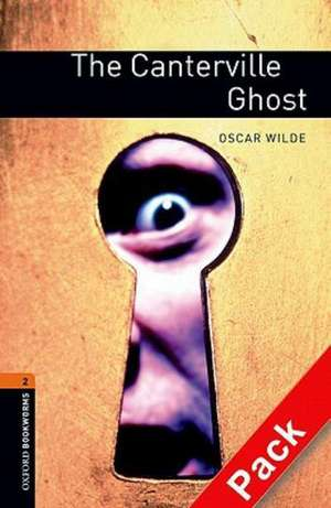 Oxford Bookworms Library: Level 2:: The Canterville Ghost audio CD pack de Oscar Wilde