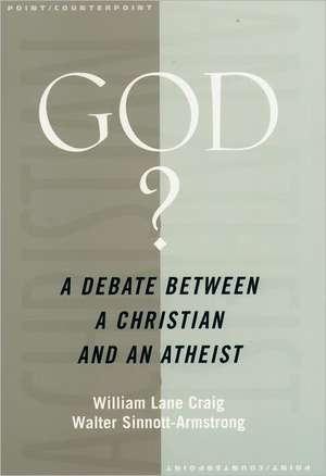 God?: A Debate Between a Christian and an Atheist de William Lane Craig
