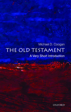 The Old Testament: A Very Short Introduction de Michael D. Coogan