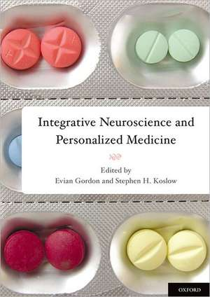 Integrative Neuroscience and Personalized Medicine