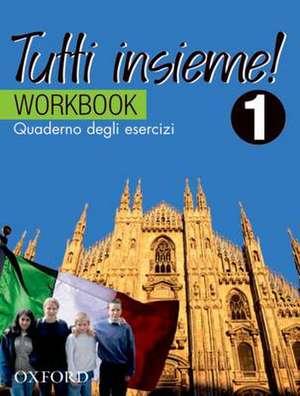 TUTTI insieme!: Part 1: Workbook