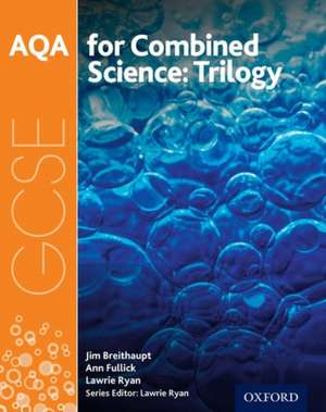 AQA GCSE Combined Science (Trilogy) Student Book