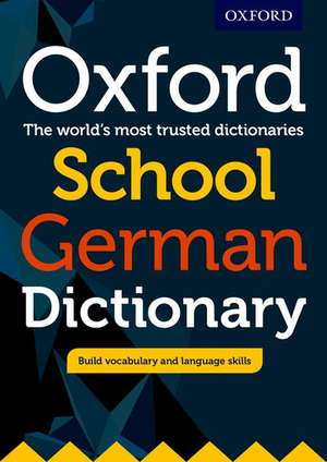 Oxford School German Dictionary de Oxford Editor