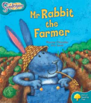 Oxford Reading Tree: Level 9: Snapdragons: Mr Rabbit the Farmer