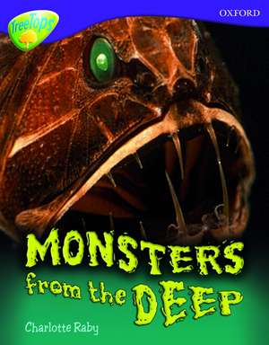 Oxford Reading Tree: Level 11A: TreeTops More Non-Fiction: Monsters From the Deep
