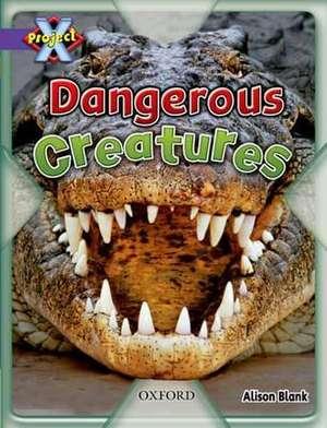 Project X: Purple: Habitat: Dangerous Creatures