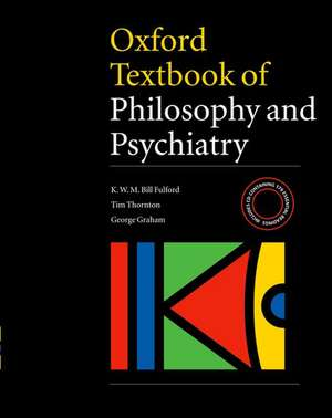 Oxford Textbook of Philosophy and Psychiatry [With CDROM]