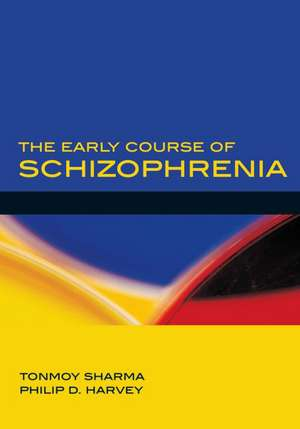 The Early Course of Schizophrenia