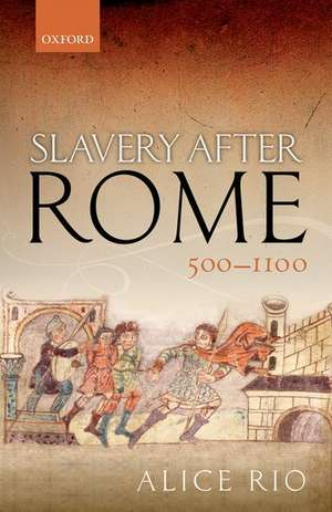 Slavery After Rome, 500-1100