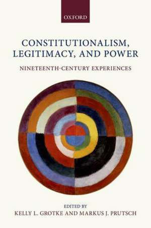 Constitutionalism, Legitimacy, and Power