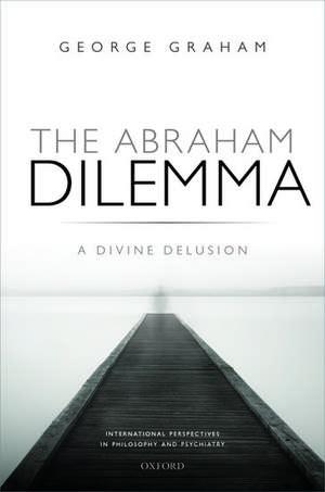 The Abraham Dilemma