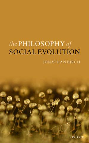 The Philosophy of Social Evolution