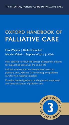 Oxford Handbook of Palliative Care de Max Watson