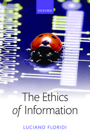 The Ethics of Information de Luciano Floridi