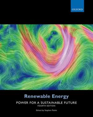 Renewable Energy: Power for a Sustainable Future de Stephen Peake