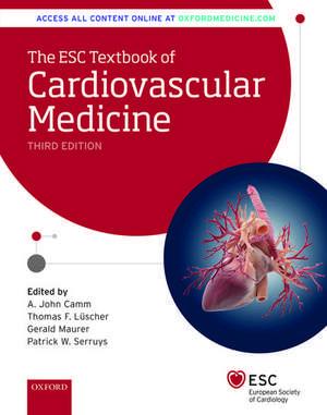 The ESC Textbook of Cardiovascular Medicine de A. John Camm