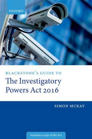Blackstone's Guide to the Investigatory Powers Act 2016 imagine
