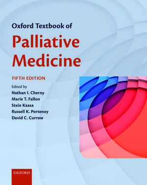 Oxford Textbook of Palliative Medicine imagine