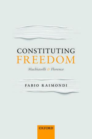 Constituting Freedom
