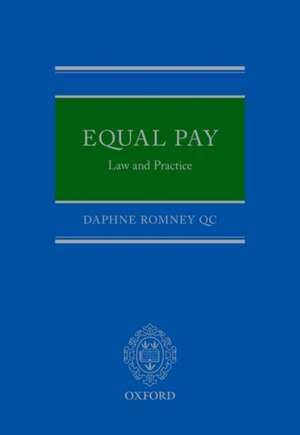 Equal Pay: Law and Practice de Daphne Romney QC