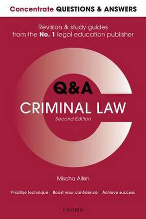 Concentrate Q&A Criminal Law: Law Revision and Study Guide de Mischa Allen