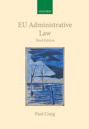 EU Administrative Law de Paul Craig
