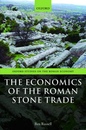 The Economics of the Roman Stone Trade de Ben Russell