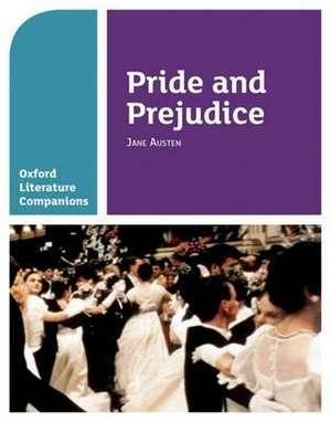 Oxford Literature Companions: Pride and Prejudice