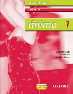 Ánimo: 1: AS Students' Book