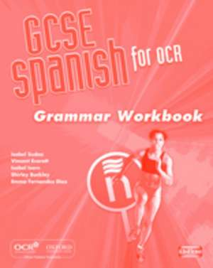 GCSE Spanish for OCR Grammar Workbook