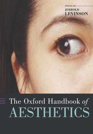 The Oxford Handbook of Aesthetics