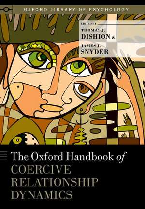 The Oxford Handbook of Coercive Relationship Dynamics