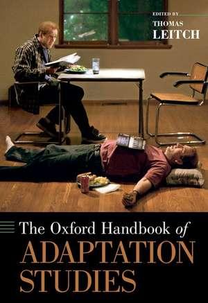The Oxford Handbook of Adaptation Studies de Thomas Leitch