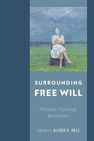 Surrounding Free Will