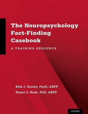 The Neuropsychology Fact-Finding Casebook